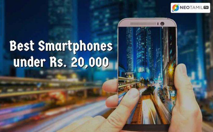 Smartphones under 20K